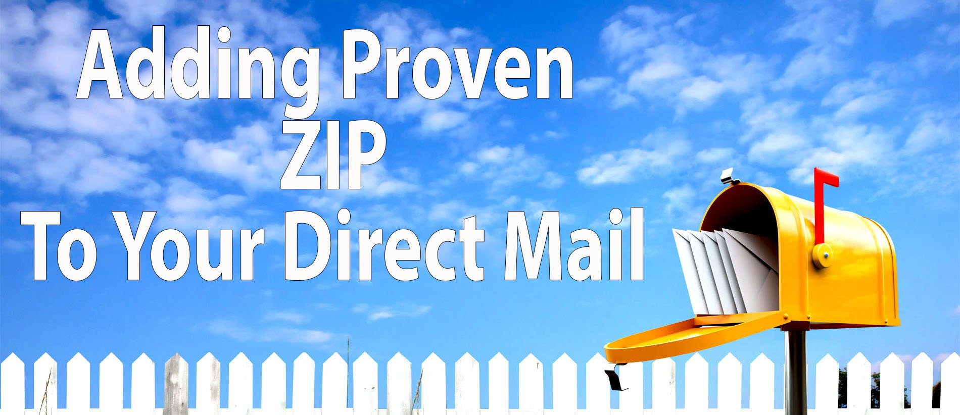 Add Proven ZIP To Your Direct Mail