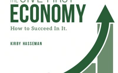 The Give First Economy…the Book