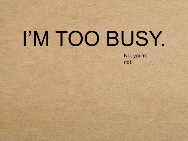 not too busy