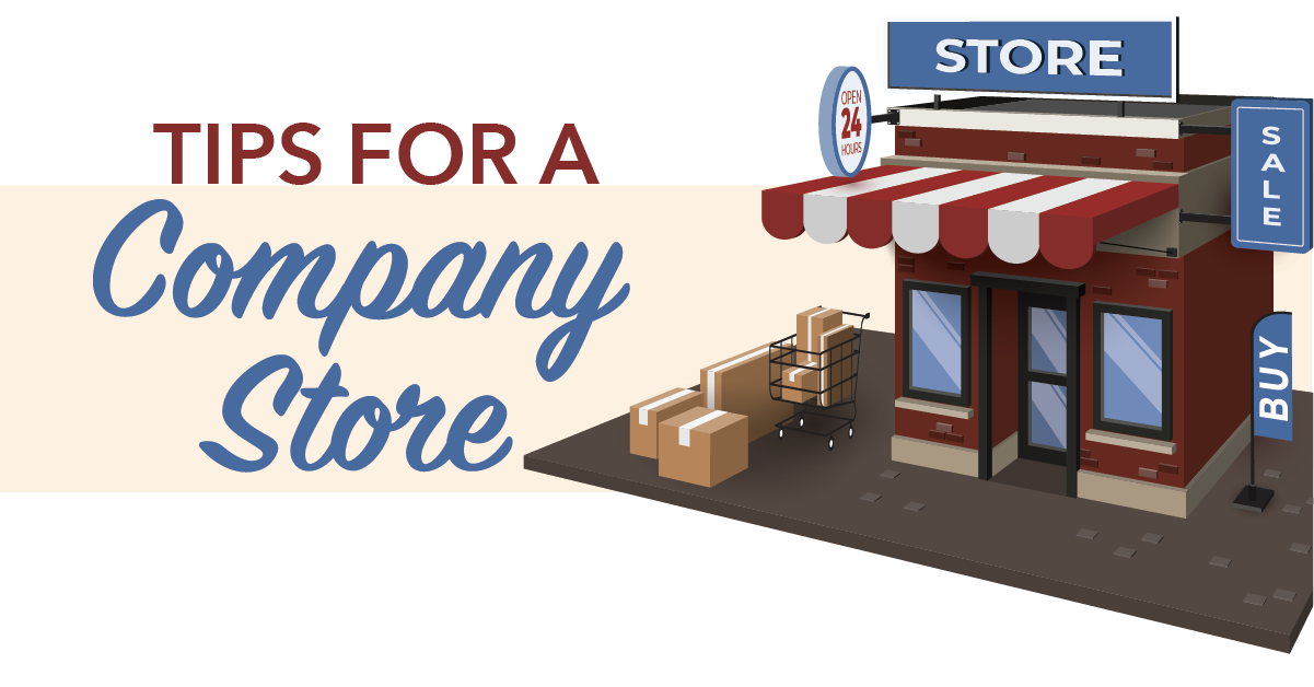 Tips on Creating A Company Store